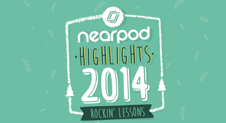 2014 insights: Building outstanding learning experiences with Nearpod