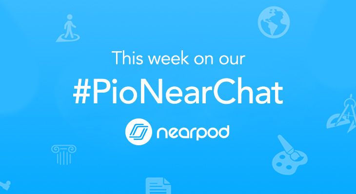 #PioNearChat Topic 11: Blending Digital and Analog Learning with Nearpod