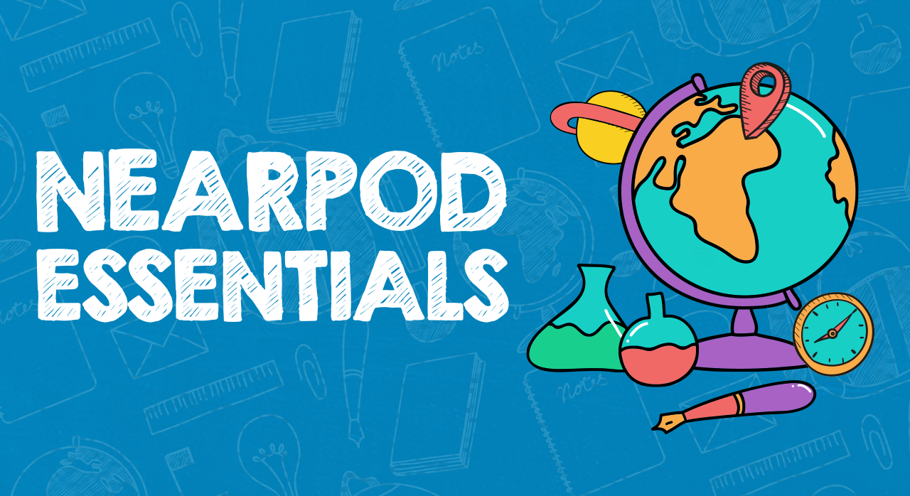 Nearpod Essentials header image