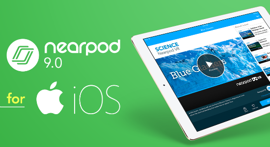 Nearpod 9.0 now available for iOS