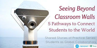 Seeing beyond classroom walls