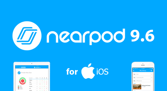 Nearpod iOS 9.6 Update Now Available