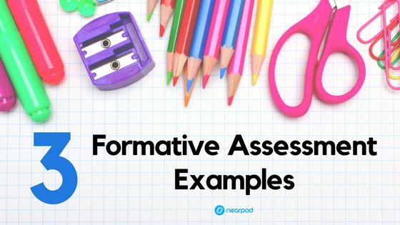 3 Formative Assessment Examples Nearpod Blog