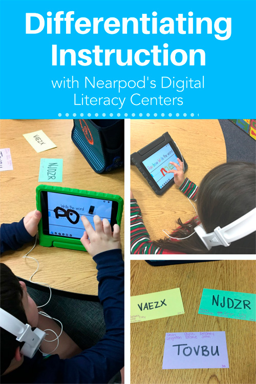 Differentiating Instruction With Nearpods Digital Literacy Centers