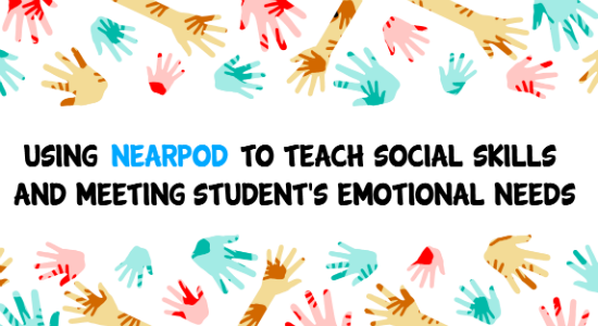 Building Sel Skills Through Formative >> Social Emotional Learning With Nearpod Nearpod Blog