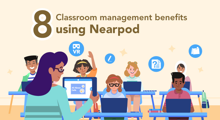 Classroom management benefits of nearpod