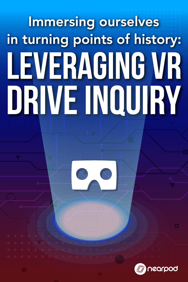 Social Studies classroom teachers. Bring instructional technology in the classroom with these lessons that leverage virtual reality to drive inquiry. Inquiry-based lessons that support technology in the classroom!