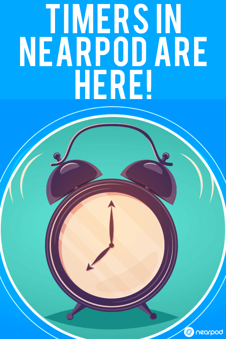 We've added timers to Nearpod to strengthen technology in the classroom! Check it out!