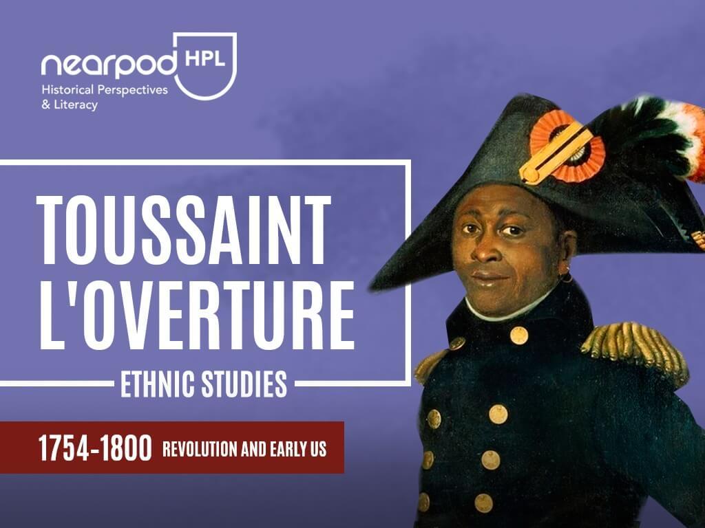 ethnic-studies-toussaint-loverture-social-studies-lessons-technology