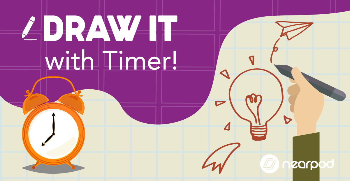 DRAW IT with timer Nearpod Lessons