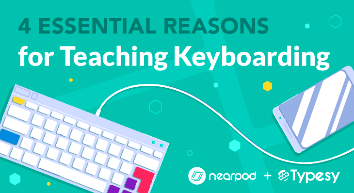 Teach keyboarding in schools. Lessons by Typesy Nearpod