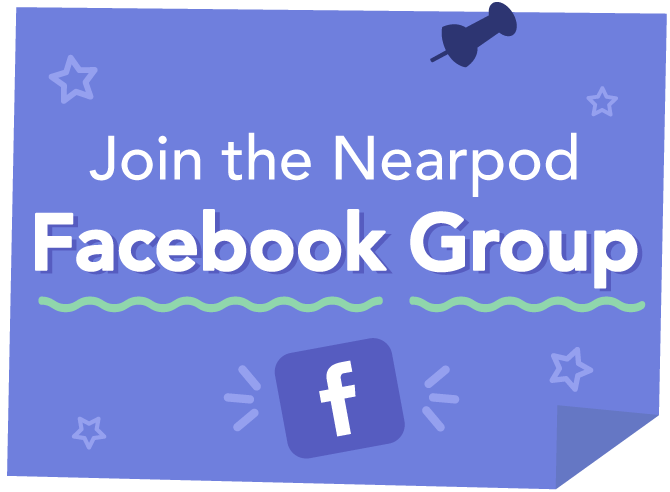 Join the Nearpod Facebook Group