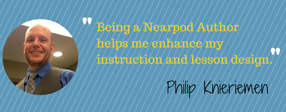 For Teachers by Teachers: The Nearpod Authors Program, Part 2